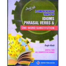 ASHISH IDIOMS PHRASAL VERBS & ONE-WORD SUBSTITUTION